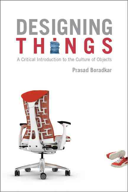 Designing Things By Boradkar, Prasad